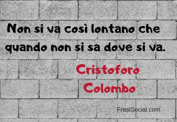 Cristoforo Colombo frasi