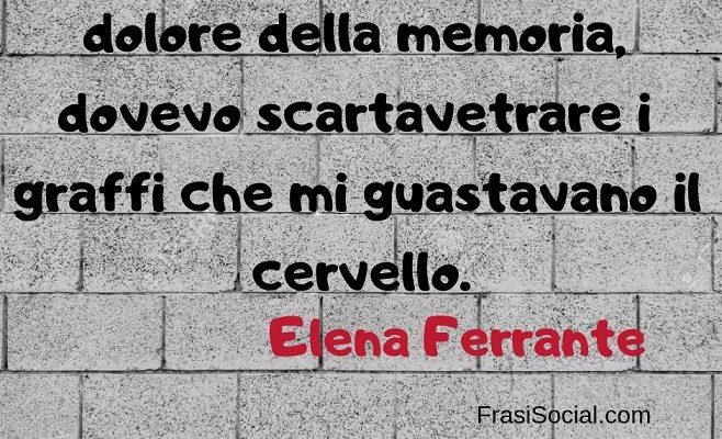 Elena Ferrante frasi