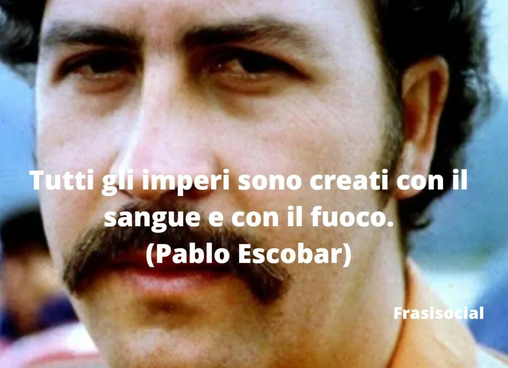 Frasi di Escobar Narcos