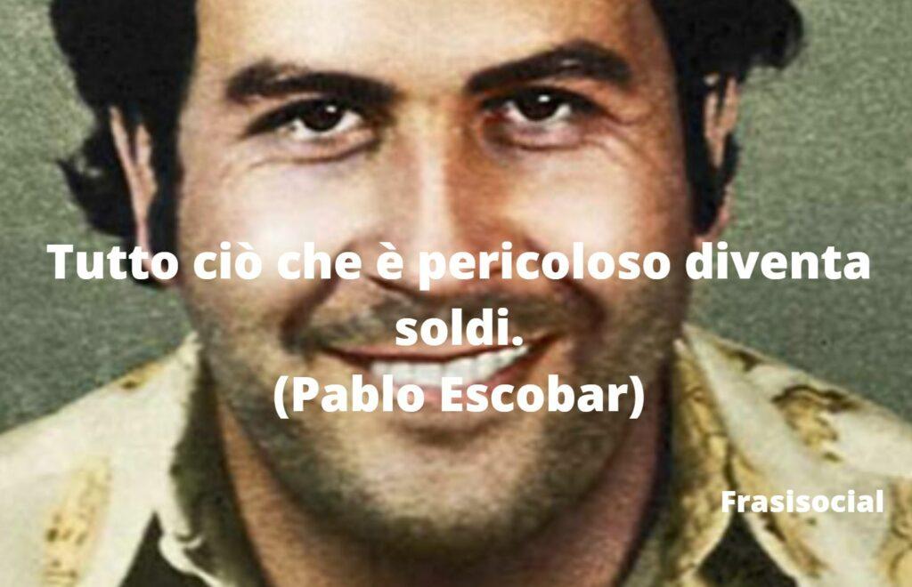Pablo Escobar frasi